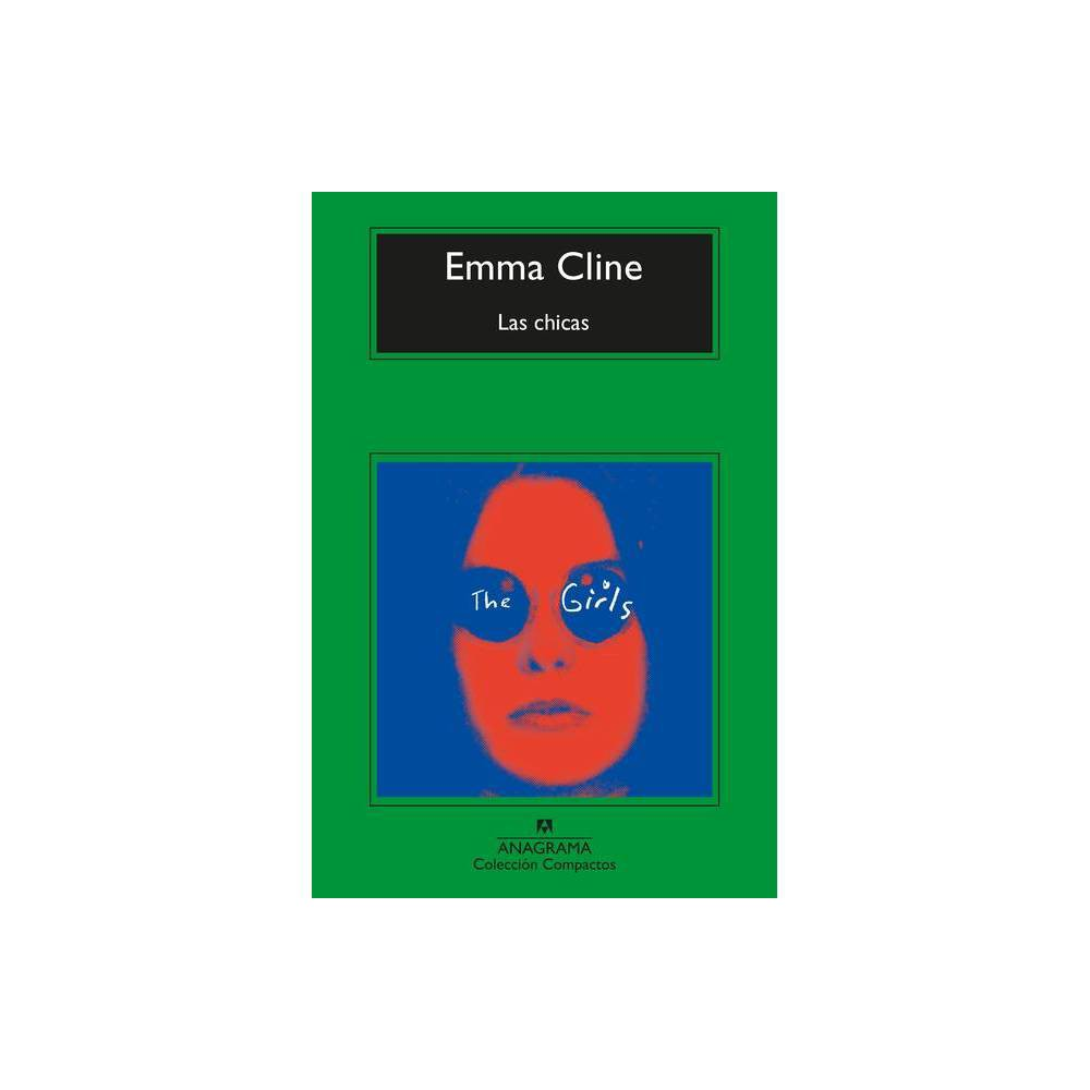 Las Chicas By Emma Cline Paperback