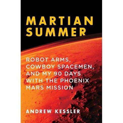 Martian Summer - by  Andrew Kessler (Paperback) - image 1 of 1