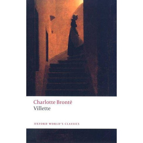 Villette - (Oxford World's Classics (Paperback)) by  Charlotte Bronte (Paperback) - image 1 of 1