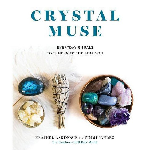 Crystal Muse - by  Heather Askinosie & Timmi Jandro (Hardcover) - image 1 of 1