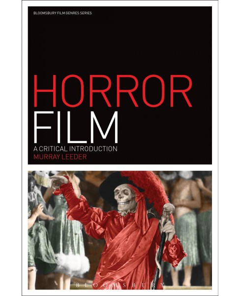 Horror Film : A Critical Introduction -  by Murray Leeder (Paperback) - image 1 of 1