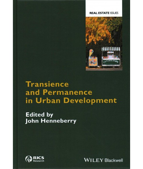 Transience and Permanence in Urban Development (Hardcover) (John Henneberry) - image 1 of 1