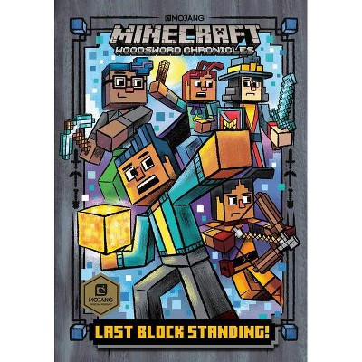 Last Block Standing! (Minecraft Woodsword Chronicles #6) - (Stepping Stone Book) by Nick Eliopulos (Hardcover)