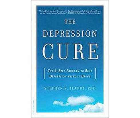 Depression Cure : The 6-Step Program to Beat Depression Without Drugs (Reprint) (Paperback) (Stephen S. - image 1 of 1