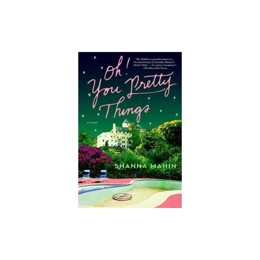 Oh! You Pretty Things (Reprint) (Paperback)by Shanna Mahin