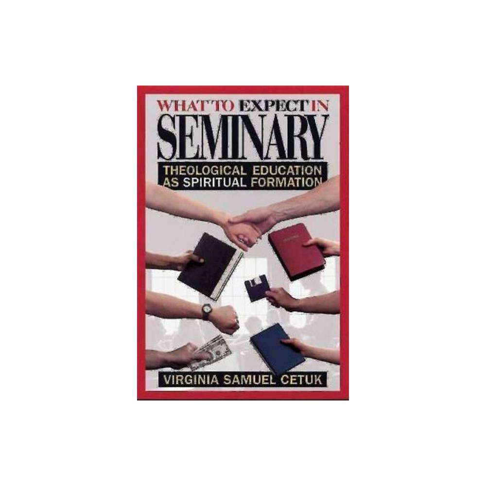 What To Expect In Seminary By Virginia Samuel Cetuk Paperback