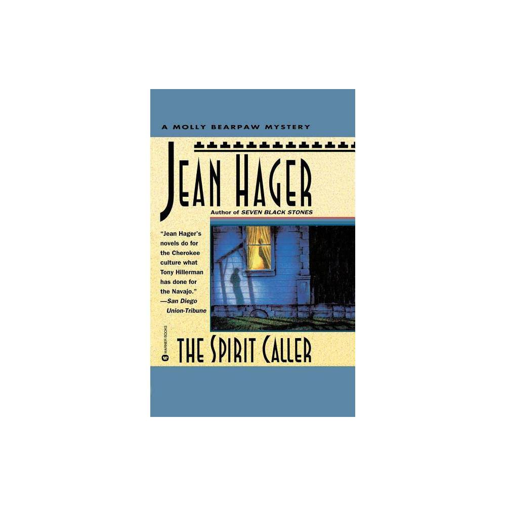 The Spirit Caller Molly Bearpaw Mysteries By Jean Hager Paperback
