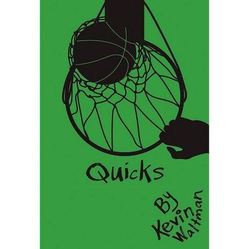 Quicks - (D-Bow High School Hoops) by  Kevin Waltman (Paperback) - image 1 of 1