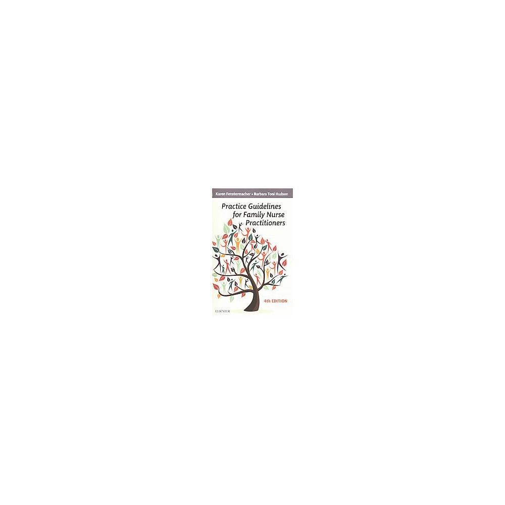 Practice Guidelines for Family Nurse Practitioners (Paperback) (Karen Fenstermacher)