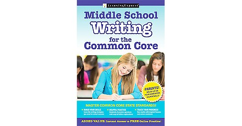 Middle School Writing for the Common Core (Paperback) - image 1 of 1