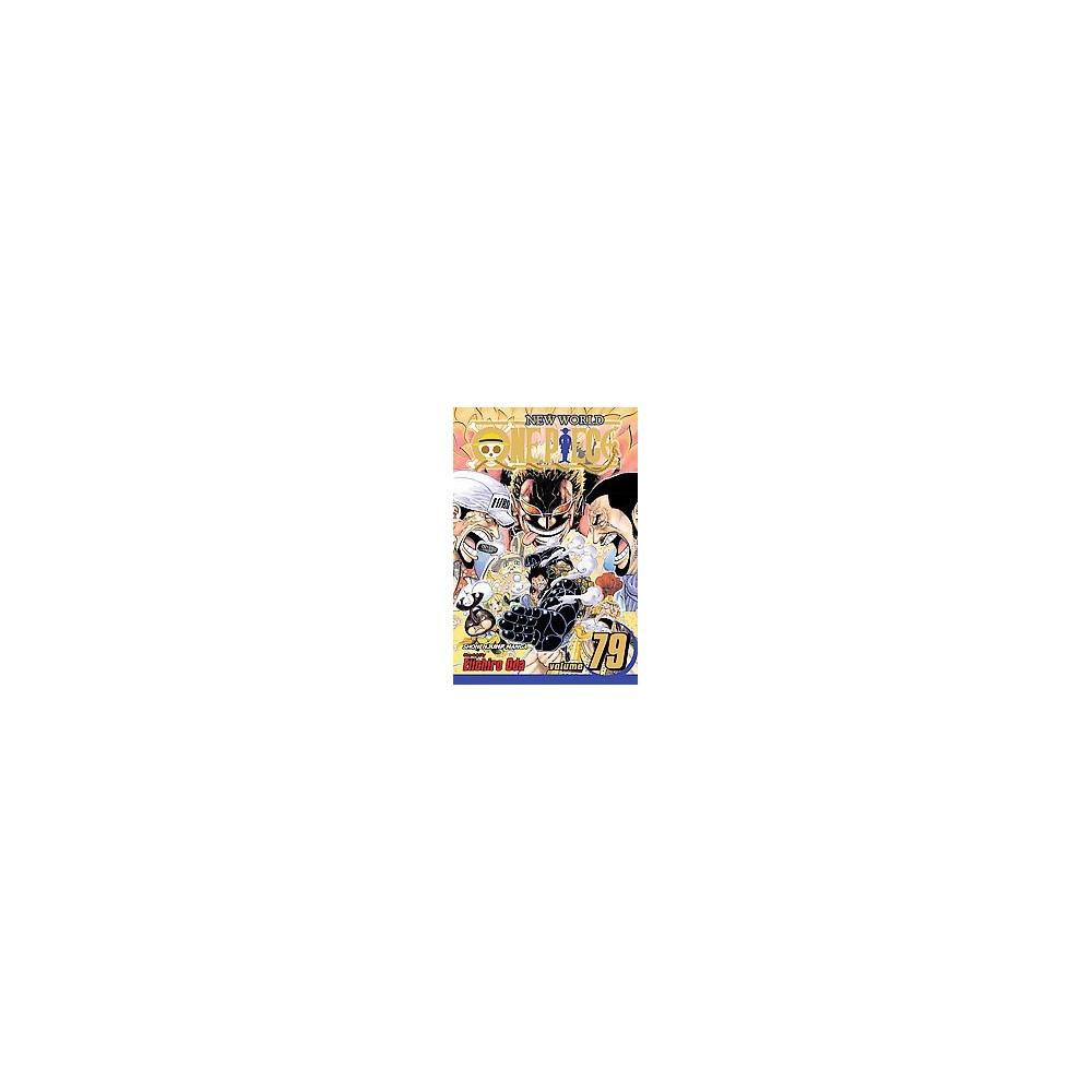 One Piece 79 : Shonen Jump Manga Edition (Paperback) (Eiichiro Oda)