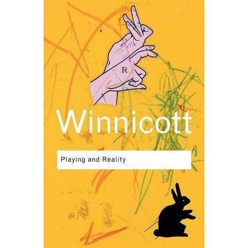 Playing and Reality - (Routledge Classics (Paperback)) 2 Edition by  D W Winnicott (Paperback) - image 1 of 1