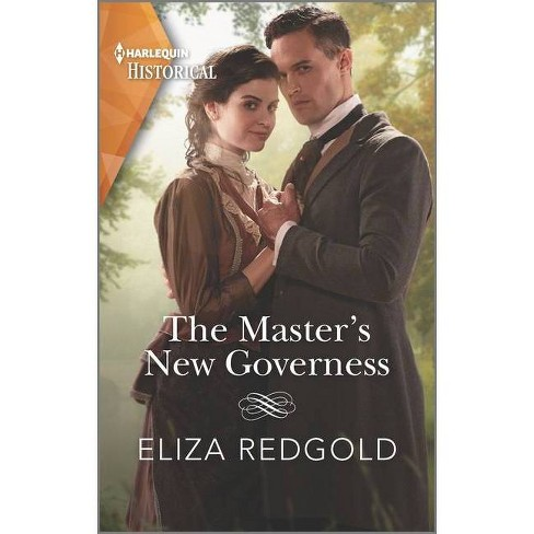 The Master's New Governess - (Harlequin Historical) by  Eliza Redgold (Paperback) - image 1 of 1