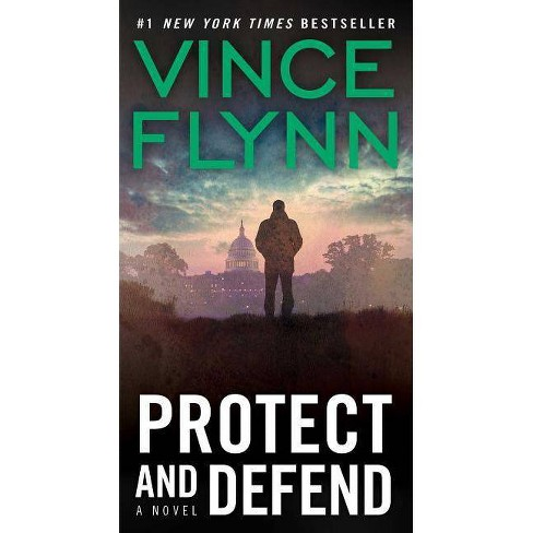 Protect and Defend ( Mitch Rapp) (Reprint) (Paperback) by Vince Flynn - image 1 of 1