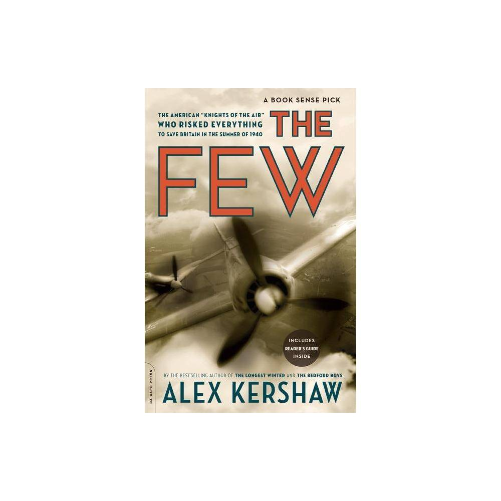 The Few By Alex Kershaw Paperback
