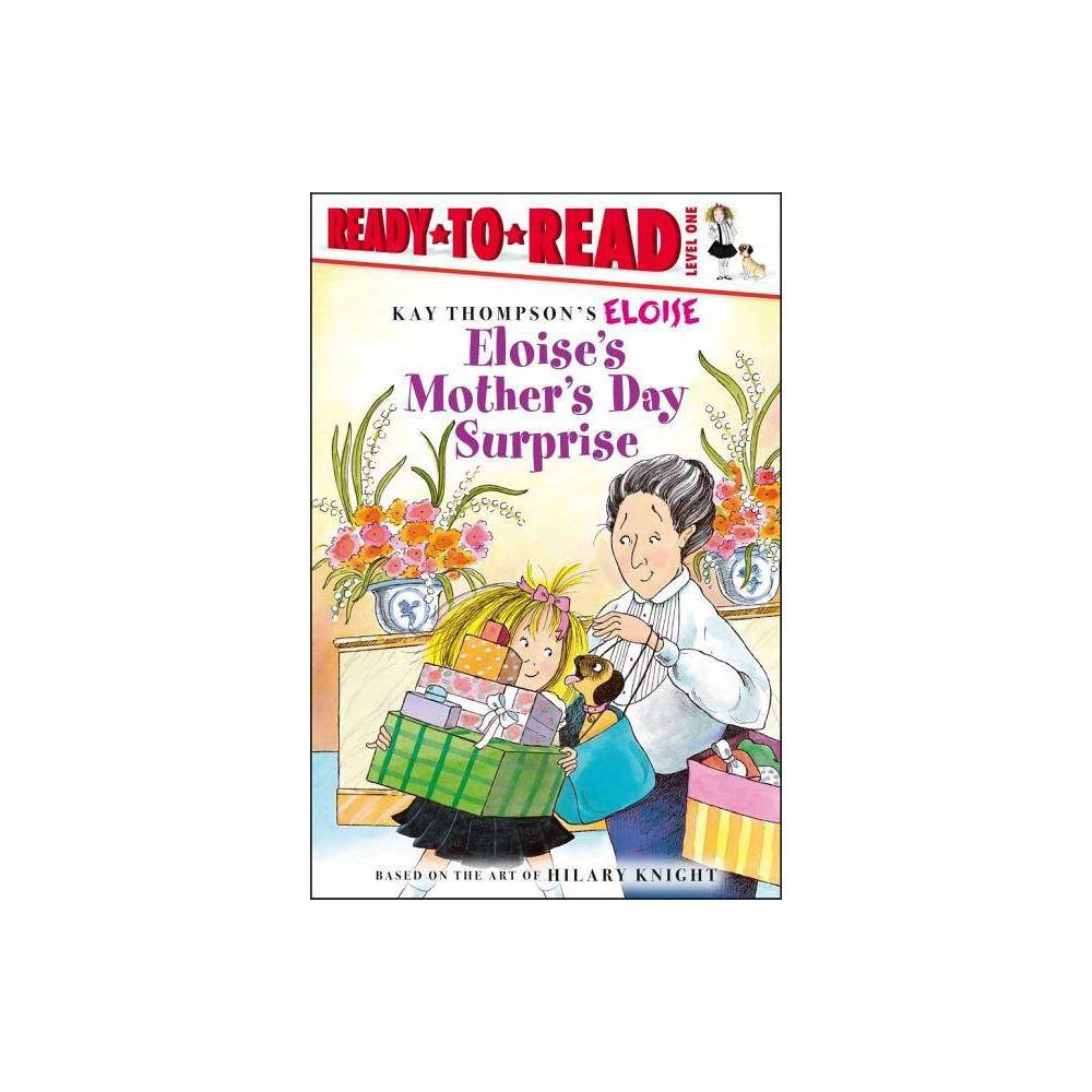 Eloise S Mother S Day Surprise Eloise Books By Lisa Mcclatchy Paperback