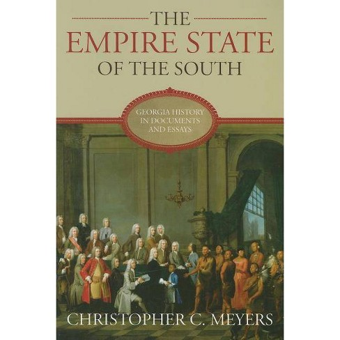 The Empire State of the South - (Paperback) - image 1 of 1
