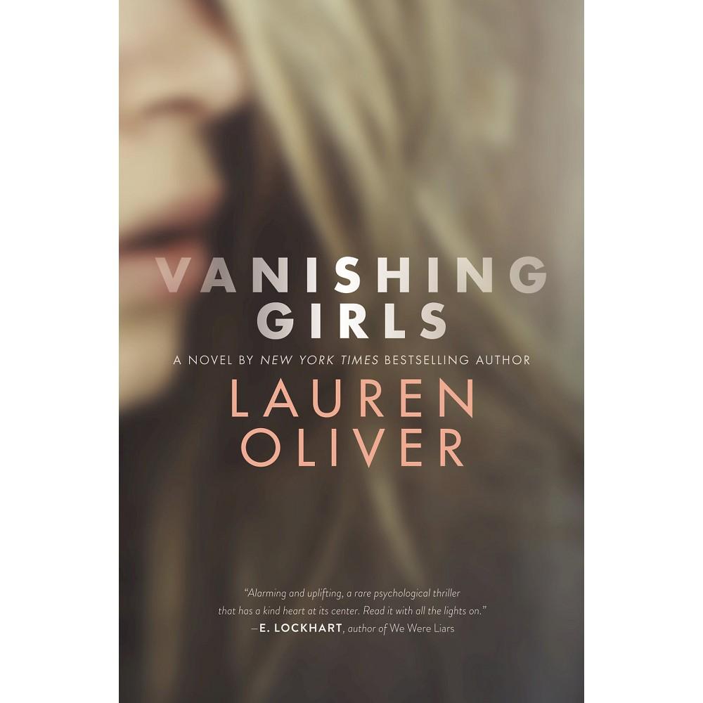 Vanishing Girls (Hardcover) by Lauren Oliver