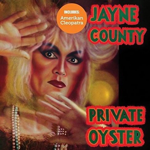 Jayne County - Amerikan Cleopatra/Private Oyster (CD) - image 1 of 1