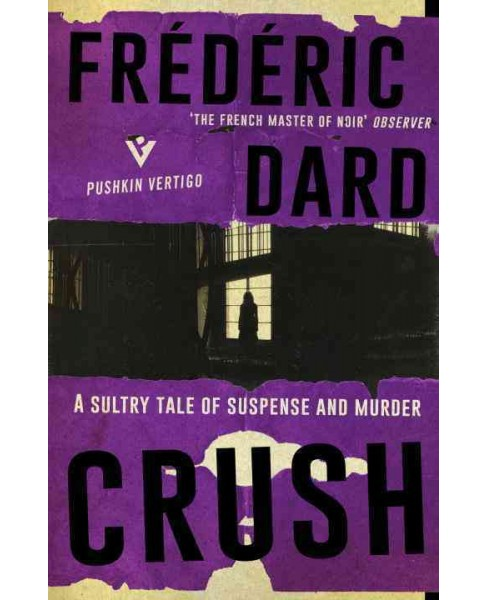 Crush (Paperback) (Frederic Dard) - image 1 of 1