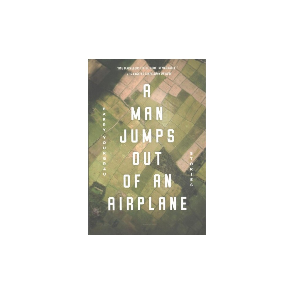 Man Jumps Out of an Airplane : Stories (Paperback) (Barry Yourgrau)