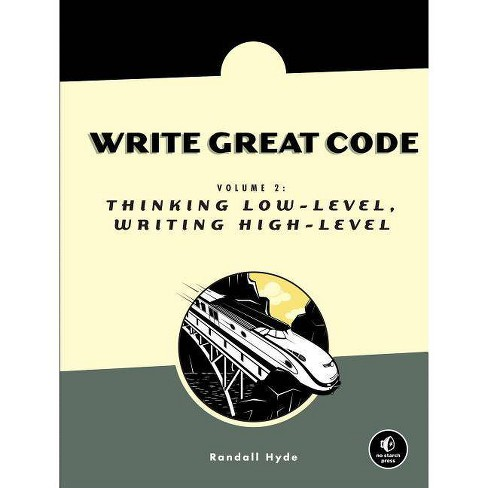 Write Great Code, Volume 2 - by  Randall Hyde (Paperback) - image 1 of 1