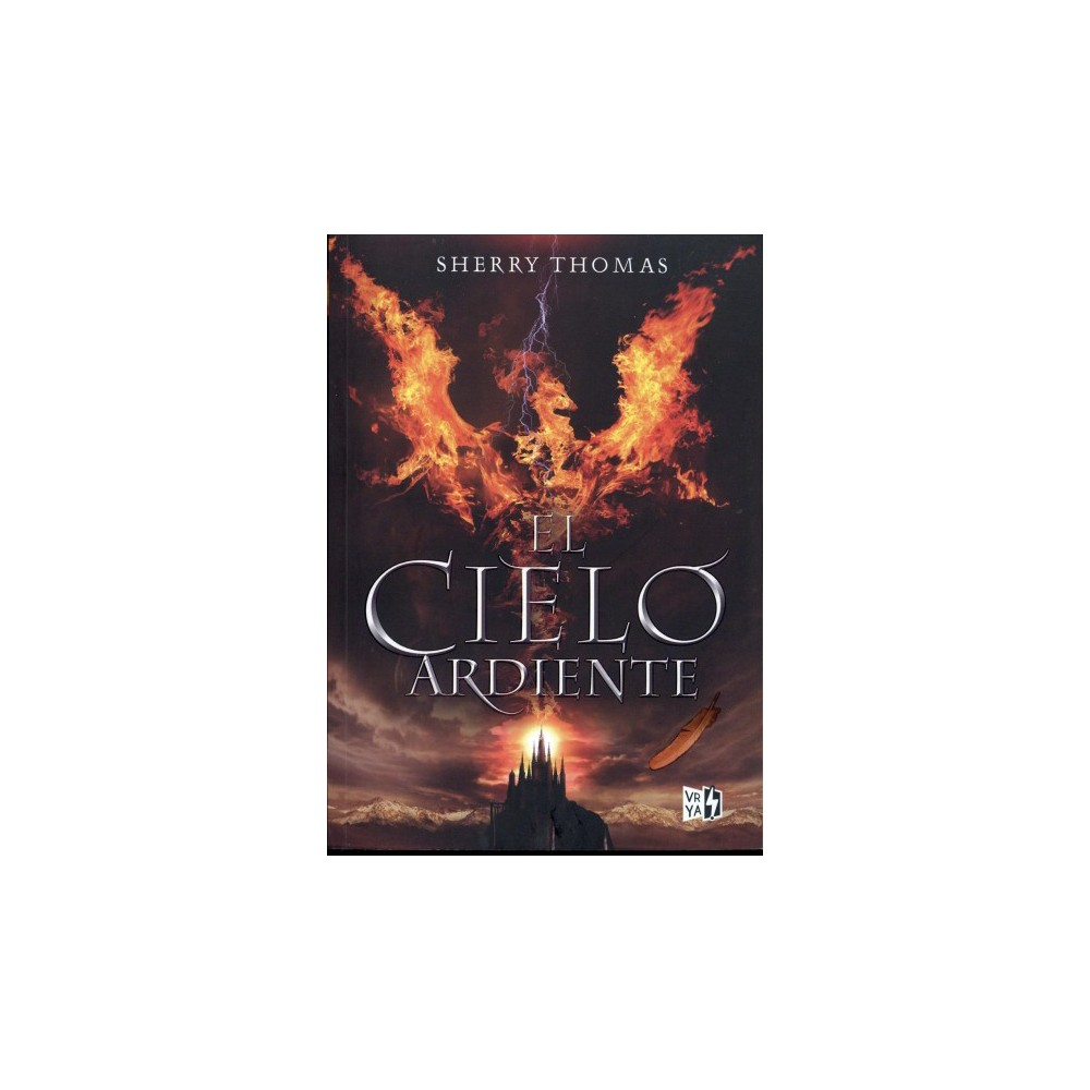 El cielo ardiente / The Burning Sky - by Sherry Thomas (Paperback)