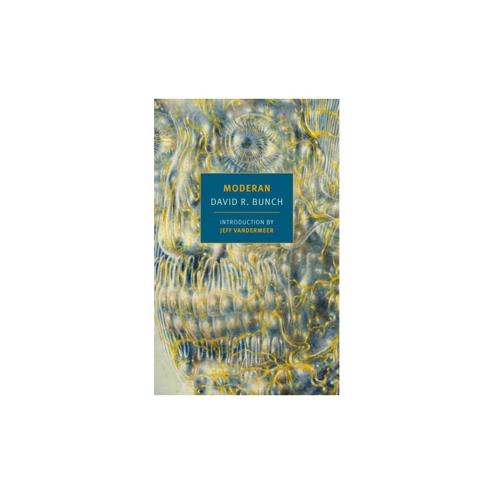 Moderan - Reprint (New York Review Books Classics) by David R. Bunch (Paperback)