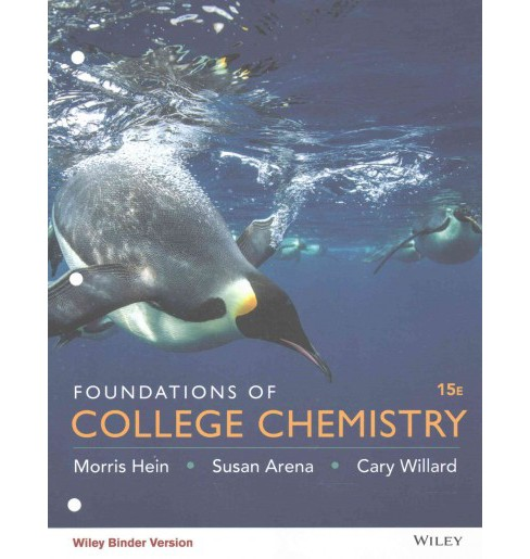 Foundations of College Chemistry (Paperback) (Morris Hein & Susan Arena & Cary Willard) - image 1 of 1