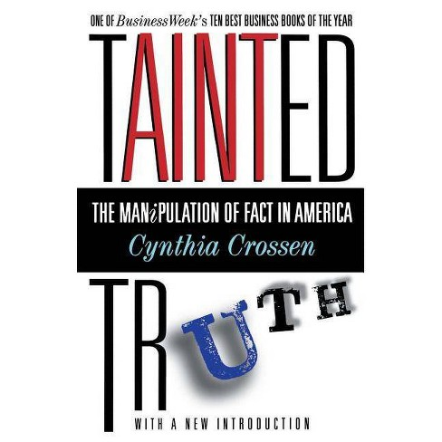 Tainted Truth - by  Cynthia Crossen (Paperback) - image 1 of 1
