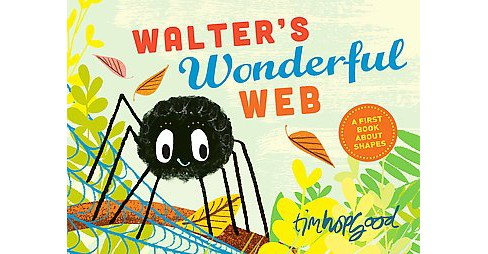 Walter's Wonderful Web (School And Library) (Tim Hopgood) - image 1 of 1