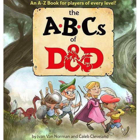 ABCs of D&d (Dungeons & Dragons Children's Book) - by  Ivan Van Norman (Hardcover) - image 1 of 1