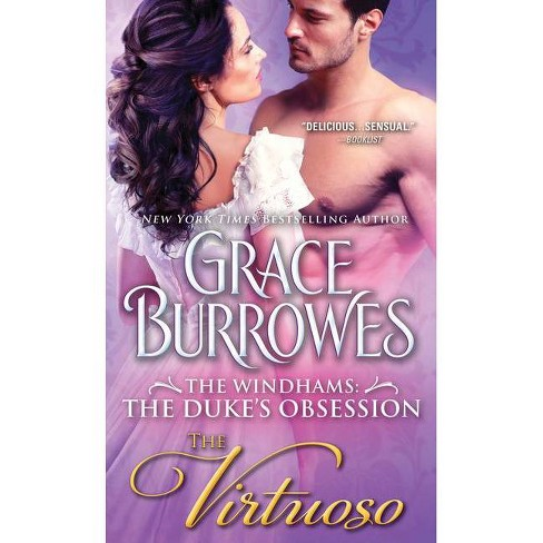 The Virtuoso - (Windhams: The Duke's Obsession) by  Grace Burrowes (Paperback) - image 1 of 1