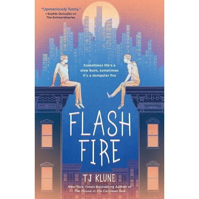 Flash Fire - (Extraordinaries) by  Tj Klune (Hardcover)