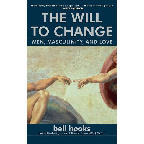 The Will to Change - by  Bell Hooks (Paperback) - image 1 of 1