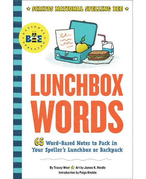 Lunchbox Words -  (Scripps National Spelling Bee) by Tracey West (Paperback) - image 1 of 1