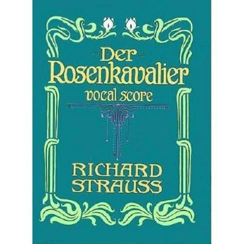 Der Rosenkavalier - (Dover Vocal Scores) by  Richard Strauss (Paperback) - image 1 of 1