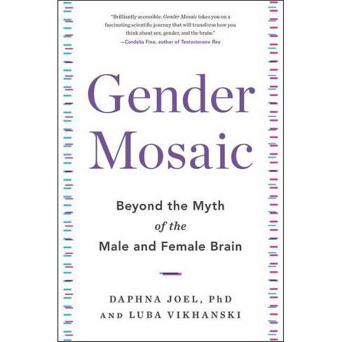 Gender Mosaic - by  Daphna Joel & Luba Vikhanski (Hardcover) - image 1 of 1