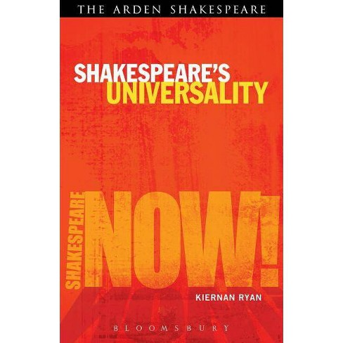 Shakespeare's Universality: Here's Fine Revolution - (Shakespeare Now!) by  Kiernan Ryan (Paperback) - image 1 of 1