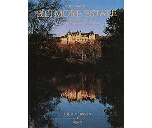 Biltmore Estate : The Most Distinguished Private Place (Hardcover) (John M. Bryan) - image 1 of 1