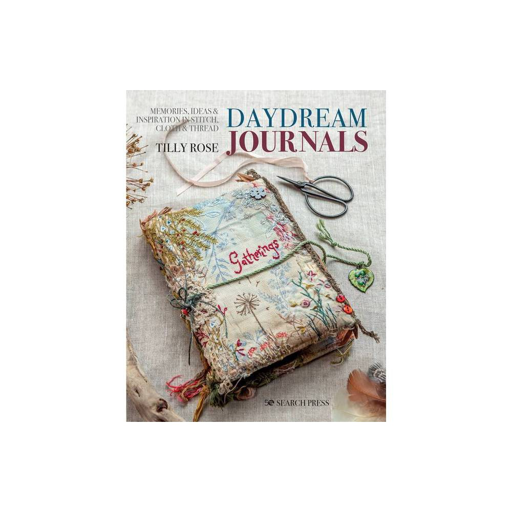 Daydream Journals By Tilly Rose Paperback