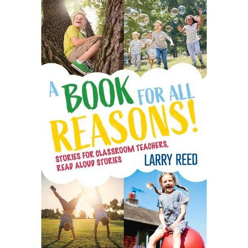 A Book for All Reasons - by  Larry Reed (Paperback) - image 1 of 1