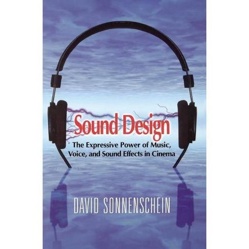 Sound Design - by  David Sonnenschein (Paperback) - image 1 of 1