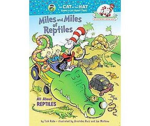 Miles and Miles of Reptiles : All About Reptiles (Hardcover) (Tish Rabe) - image 1 of 1