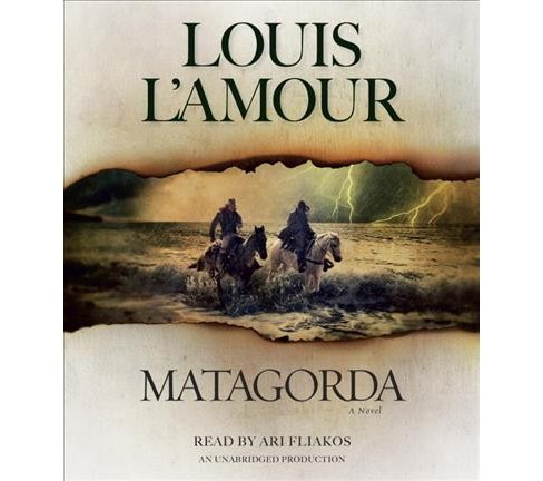 Matagorda (Unabridged) (CD/Spoken Word) (Louis L'Amour) - image 1 of 1