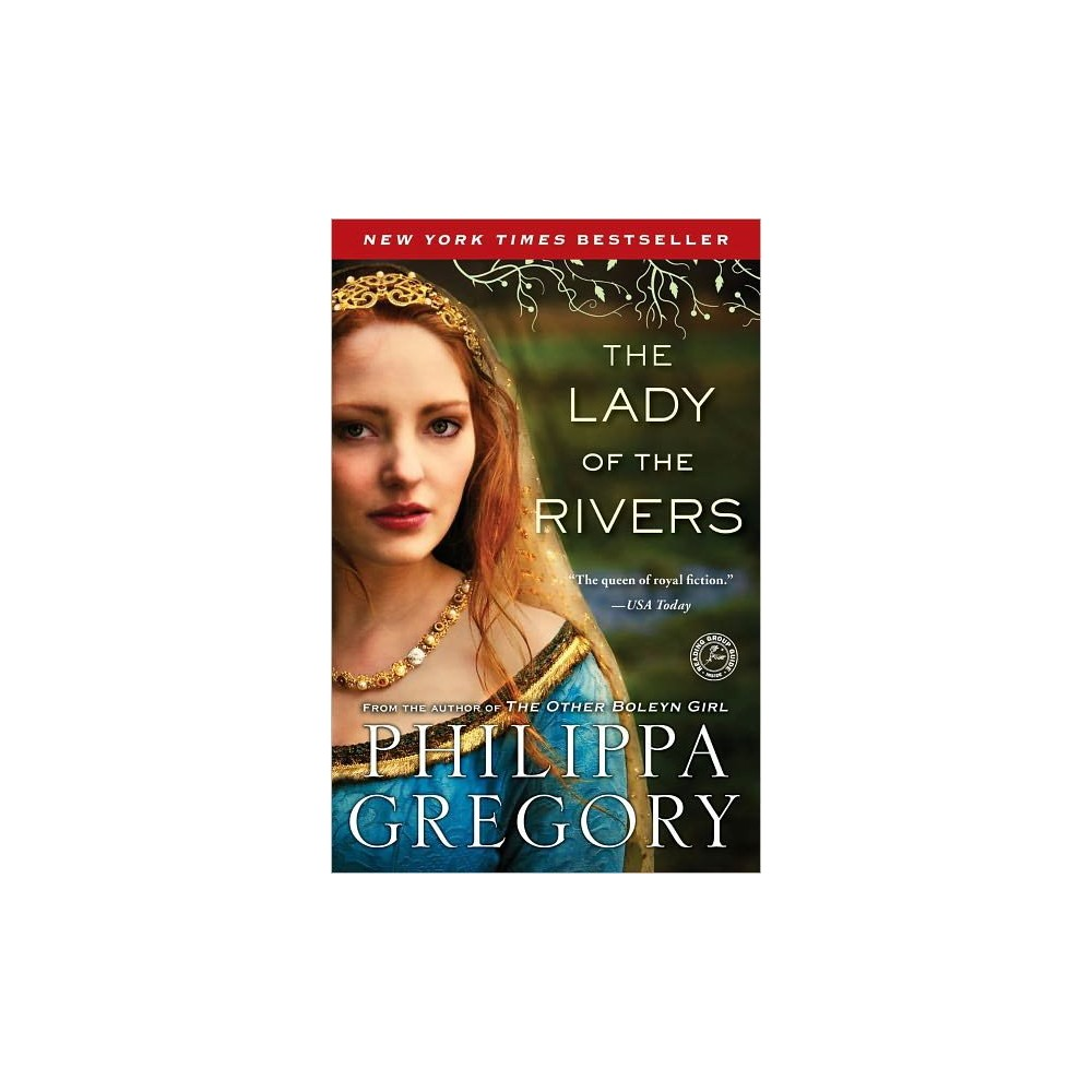 The Lady of the Rivers (Cousins' War Series #3) (Paperback) by Philippa Gregory