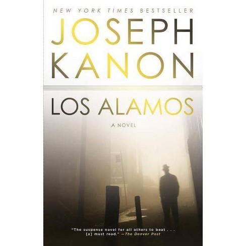 Los Alamos - by  Joseph Kanon (Paperback) - image 1 of 1