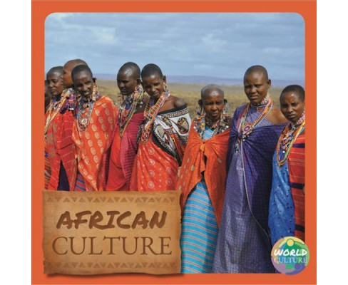 African Culture -  (World Cultures) by Holly Duhig (Hardcover) - image 1 of 1