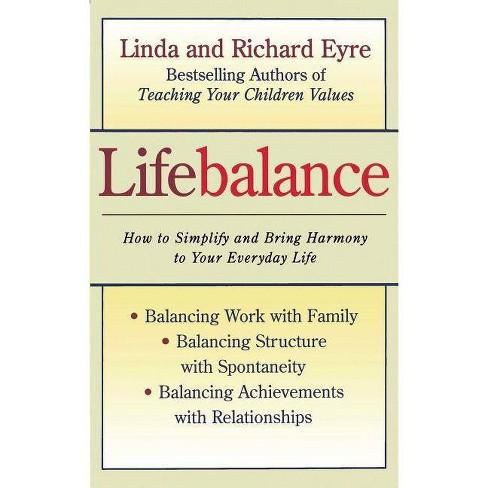 Lifebalance - by  Linda Eyre & Richard Eyre (Paperback) - image 1 of 1