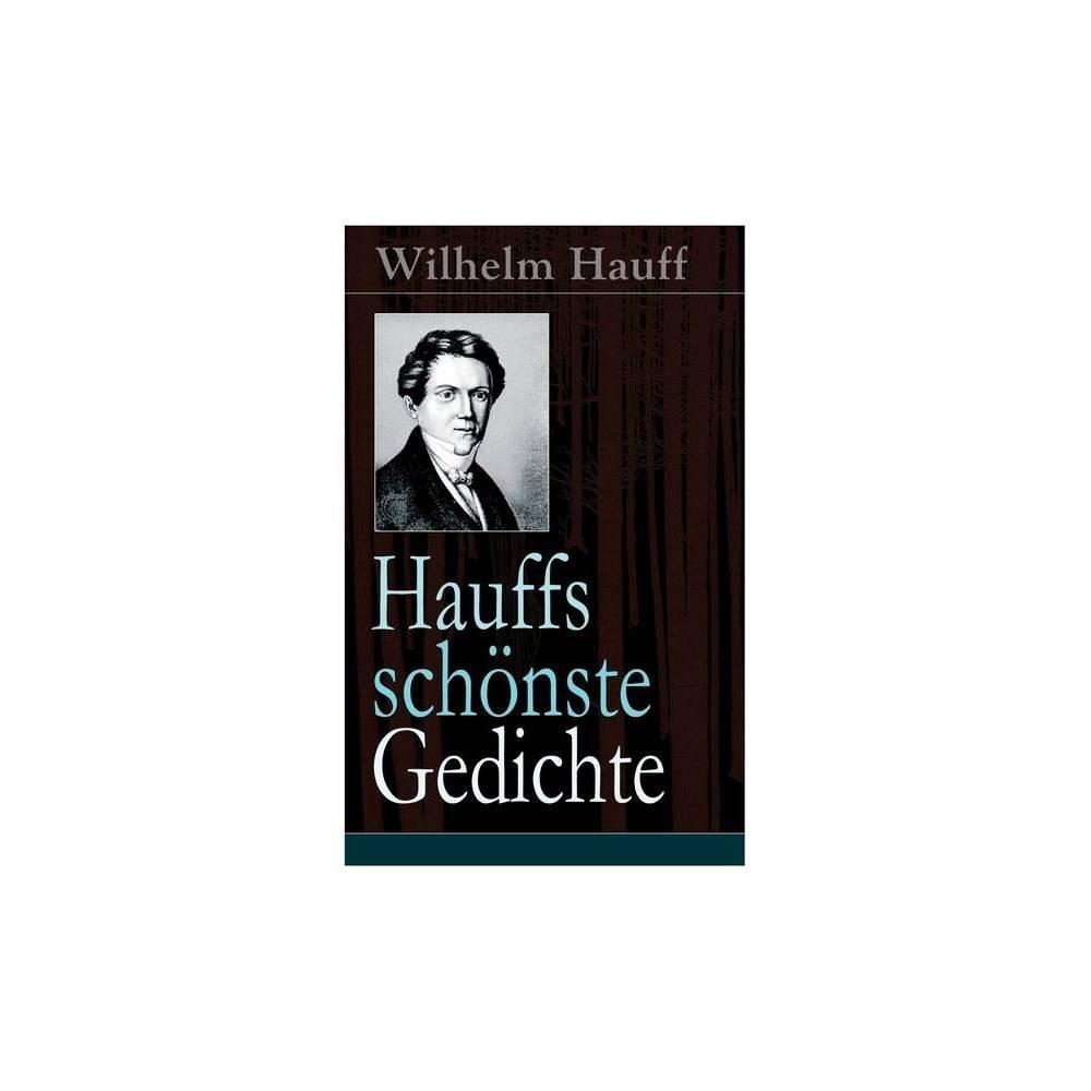 Hauffs Sch Nste Gedichte By Wilhelm Hauff Paperback